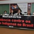 Afirmação é da antropóloga Lúcia Rangel, coordenadora da publicação Relatório de Violência Contra os Povos Indígenas no Brasil, lançada hoje em Brasília. 01/07/2011 Por CleymenneCerqueira O Conselho Indigenista Missionário […]