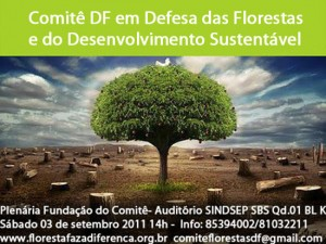 Comitê DF em Defesa das Florestas e do Desenvolvimento Sustentável