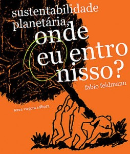 Sustentabilidade planetária, onde eu entro nisso?