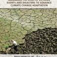"""O Painel Intergovernamental de Mudanças Climáticas (IPCC) divulgou nesta quarta-feira (28) o""""Relatório Especial sobre Gerenciamento de Riscos de Eventos Extremos e Desastres para o Avanço da Adaptação Climática (SREX)"""", que […]"""