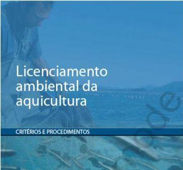 Governo de SP lança projeto que simplifica ou isenta taxas de licenciamento ambiental em aquicultura