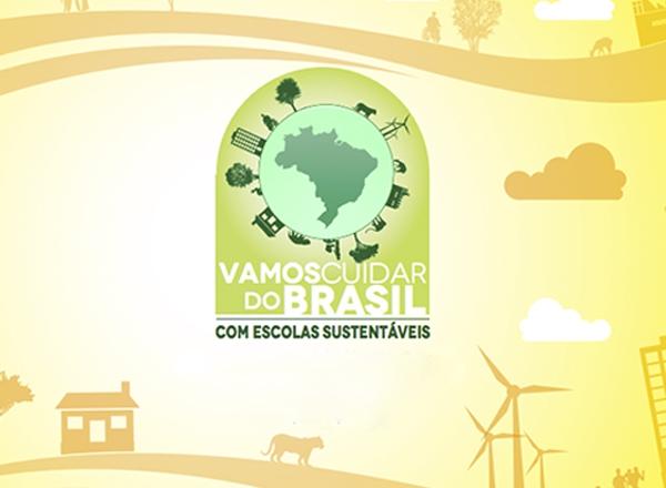 Escolas Sustentáveis: Vamos cuidar do Brasil