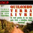 via Teia dos Povos Para mais informações, acesse: https://teiadospovos.org/quilombo-terra-livre-uma-convocatoria/